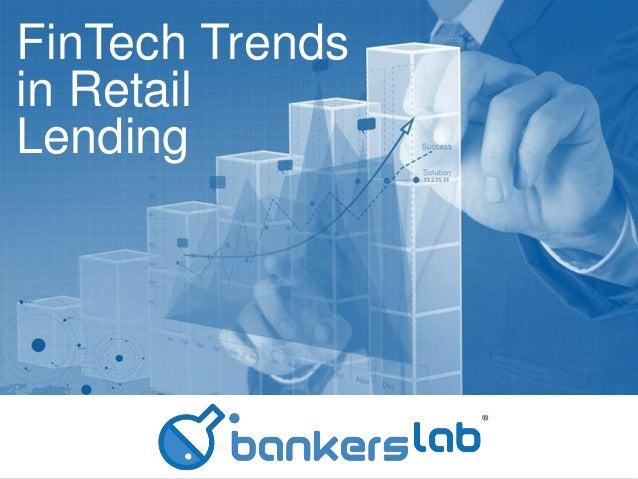 FinTech Trends in Retail Lending
