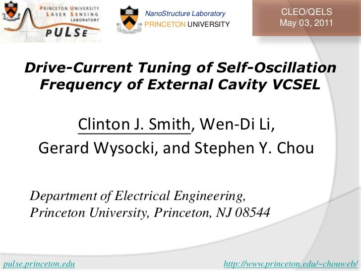 NanoStructure Laboratory             CLEO/QELS                         PRINCETON UNIVERSITY                 May 03, 2011  ...