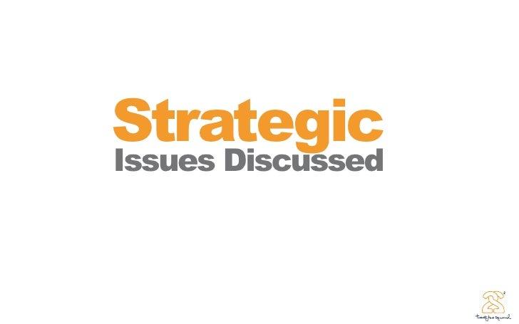 Strategic Issues Discussed