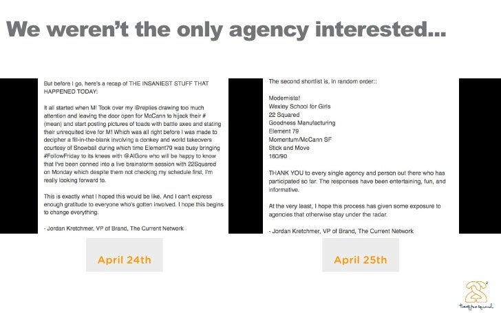 We weren't the only agency interested...             April 24th           April 25th