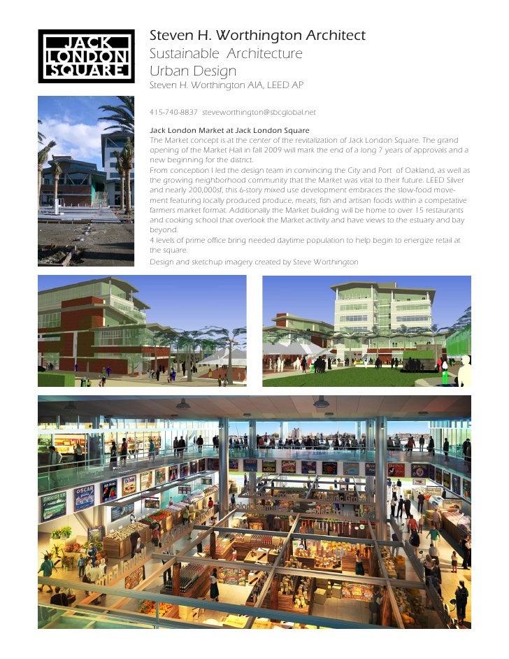 Steven H. Worthington Architect Sustainable Architecture Urban Design Steven H. Worthington AIA, LEED AP  415-740-8837 ste...