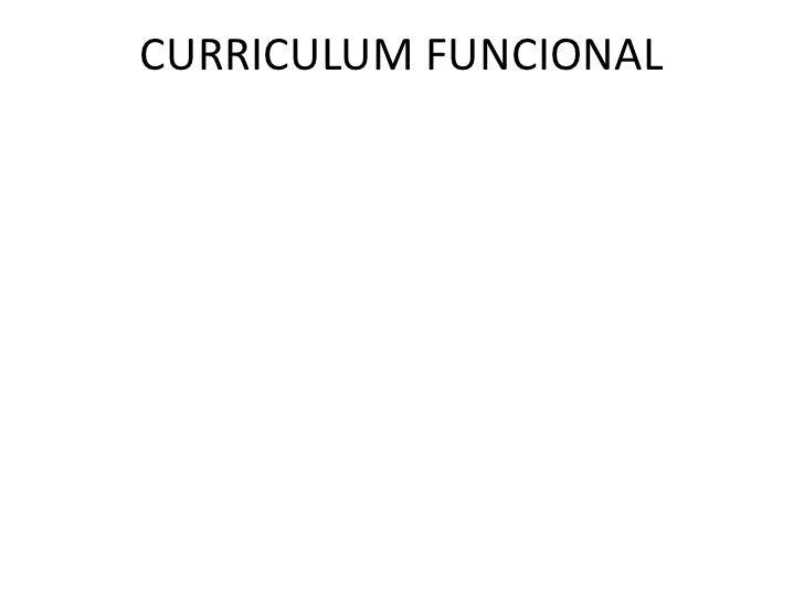 CURRICULUM FUNCIONAL<br />