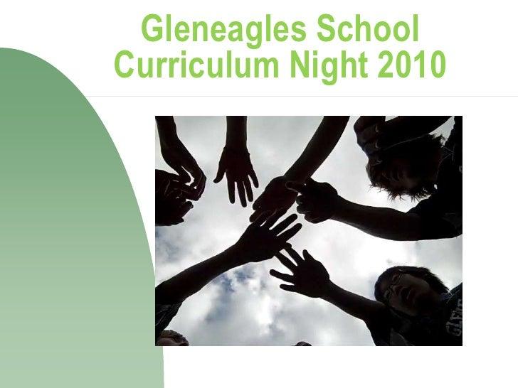 Gleneagles SchoolCurriculum Night 2010<br />