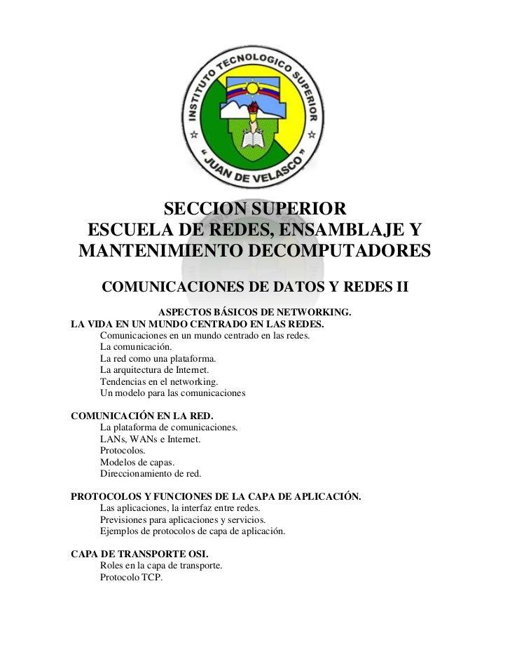 1663065-223520<br />SECCION SUPERIOR<br />ESCUELA DE REDES, ENSAMBLAJE Y MANTENIMIENTO DECOMPUTADORES<br />COMUNICACIONES ...