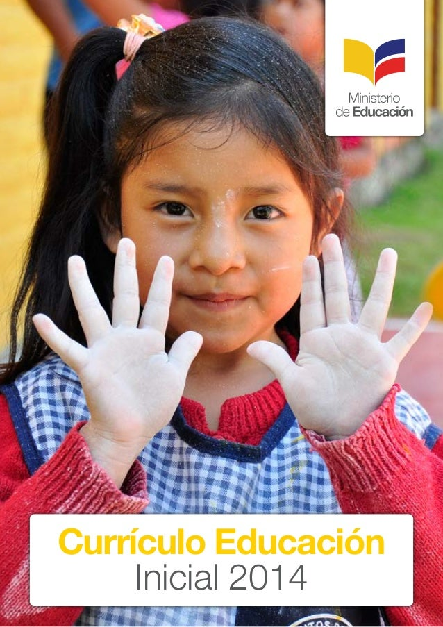 curr culo de educaci n inicial del ecuador 2014
