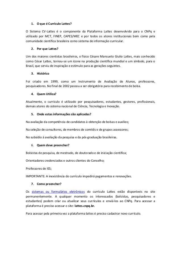 TUTORIAL DE PREENCHIMENTO DO CURRICULO LATTES Profa. Viviane Maia Barreto  de Oliveira  2. 1. dbed407d8e17e