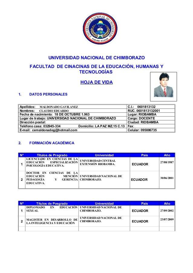 UNIVERSIDAD NACIONAL DE CHIMBORAZO FACULTAD DE CINACINAS DE LA EDUCACIÓN, HUMANAS Y TECNOLOGÍAS HOJA DE VIDA 1. DATOS PERS...