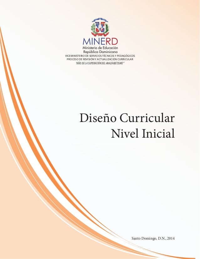 Dise o curricular nivel inicial 2014 minerd for Curriculum de nivel inicial