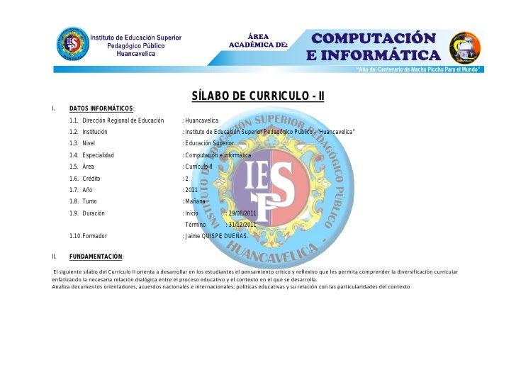 SÍLABO DE CURRICULO - III.     DATOS INFORMÁTICOS:       1.1. Dirección Regional de Educación           : Huancavelica    ...