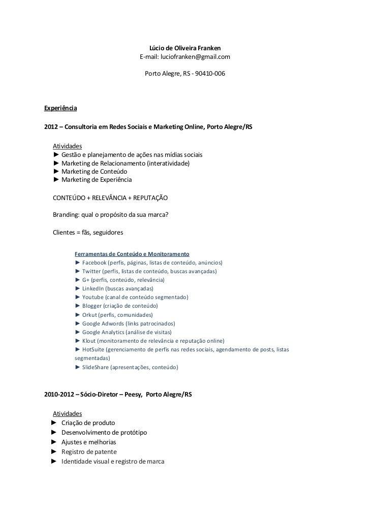 Lúcio de Oliveira Franken                                   E-mail: luciofranken@gmail.com                                ...