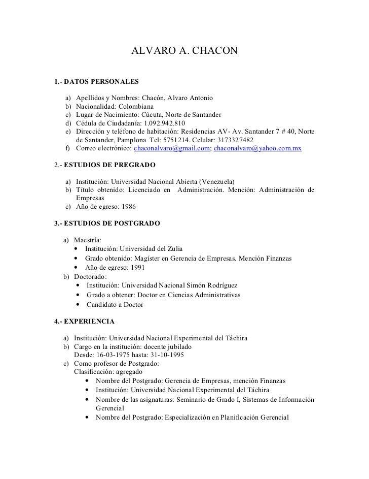 ALVARO A. CHACON1.- DATOS PERSONALES  a) Apellidos y Nombres: Chacón, Alvaro Antonio  b) Nacionalidad: Colombiana  c) Luga...