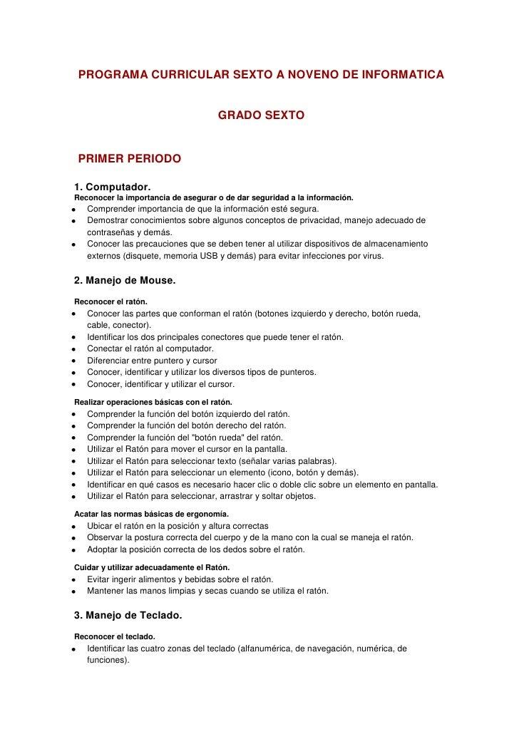 PROGRAMA CURRICULAR SEXTO A NOVENO DE INFORMATICA                                      GRADO SEXTO PRIMER PERIODO1. Comput...