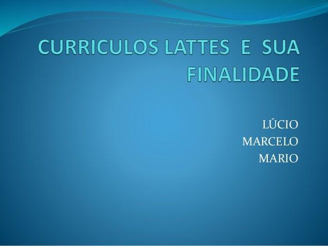 LÚCIO  MARCELO  MARIO