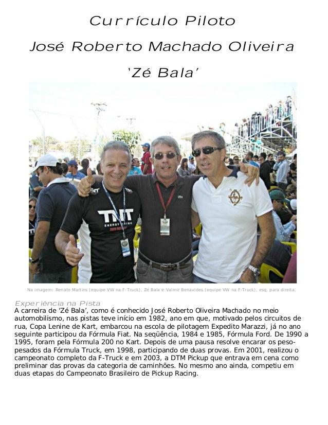         Na imagem: Renato Martins (equipe VW na F-Truck), Zé Bala e Valmi...