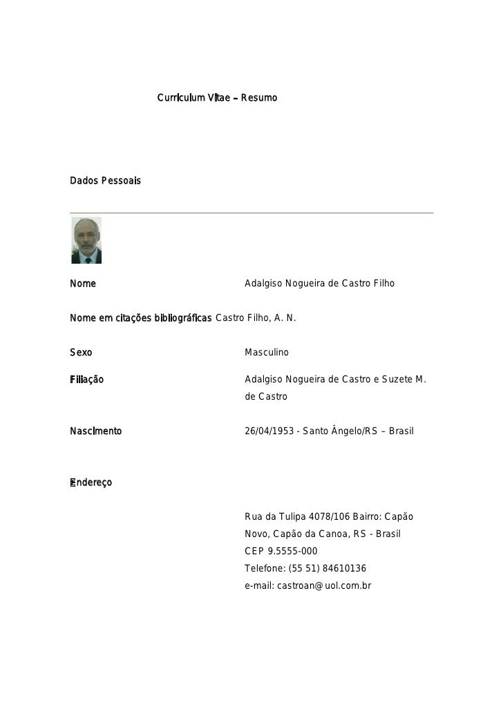 Curriculum Vitae – ResumoDados PessoaisNome                                   Adalgiso Nogueira de Castro FilhoNome em cit...