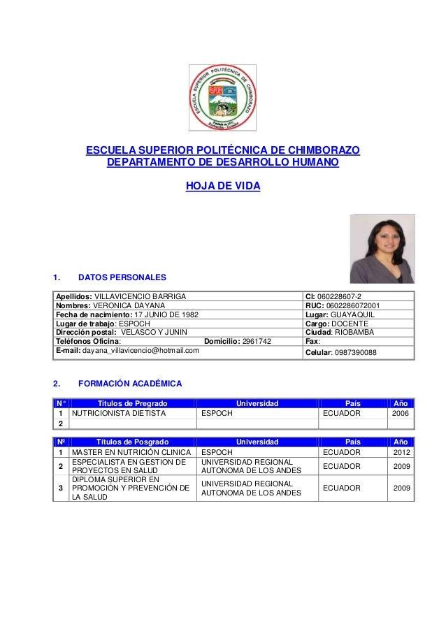 ESCUELA SUPERIOR POLITÉCNICA DE CHIMBORAZO DEPARTAMENTO DE DESARROLLO HUMANO HOJA DE VIDA 1. DATOS PERSONALES Apellidos: V...