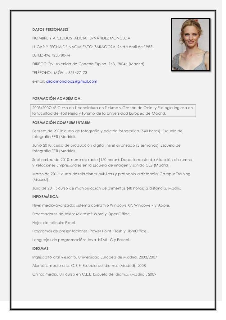 DATOS PERSONALESNOMBRE Y APELLIDOS: ALICIA FERNÁNDEZ MONCLOALUGAR Y FECHA DE NACIMIENTO: ZARAGOZA, 26 de abril de 1985D.N....