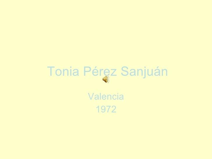 Tonia Pérez Sanjuán Valencia 1972