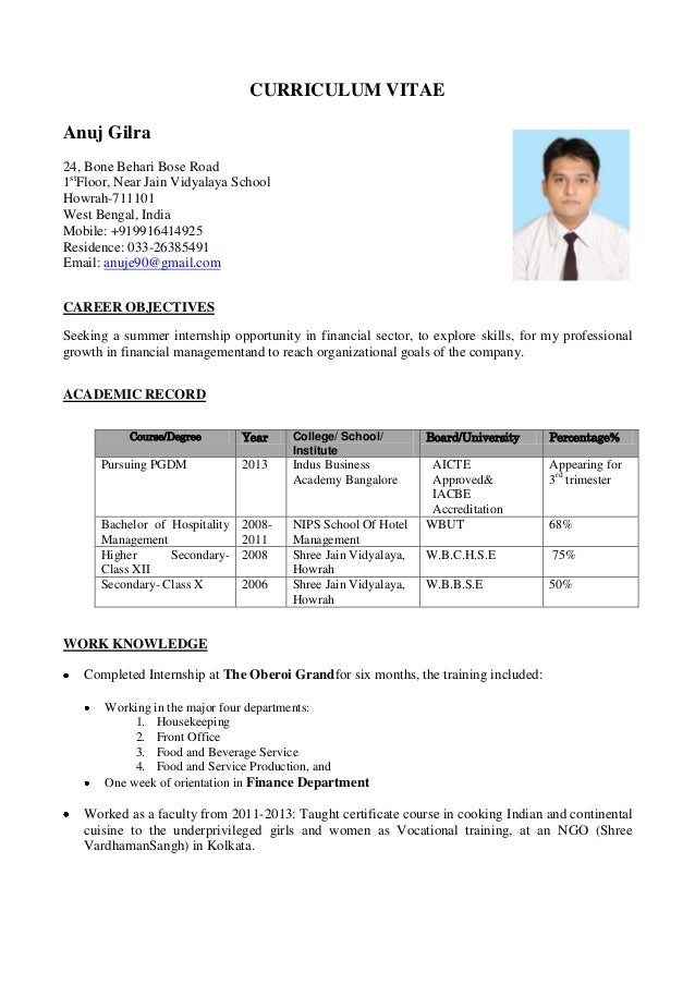 CURRICULUM VITAE Anuj Gilra 24, Bone Behari Bose Road 1st Floor, Near Jain Vidyalaya School Howrah-711101 West Bengal, Ind...
