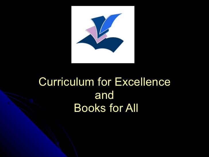 Curriculum for Excellence  and  Books for All