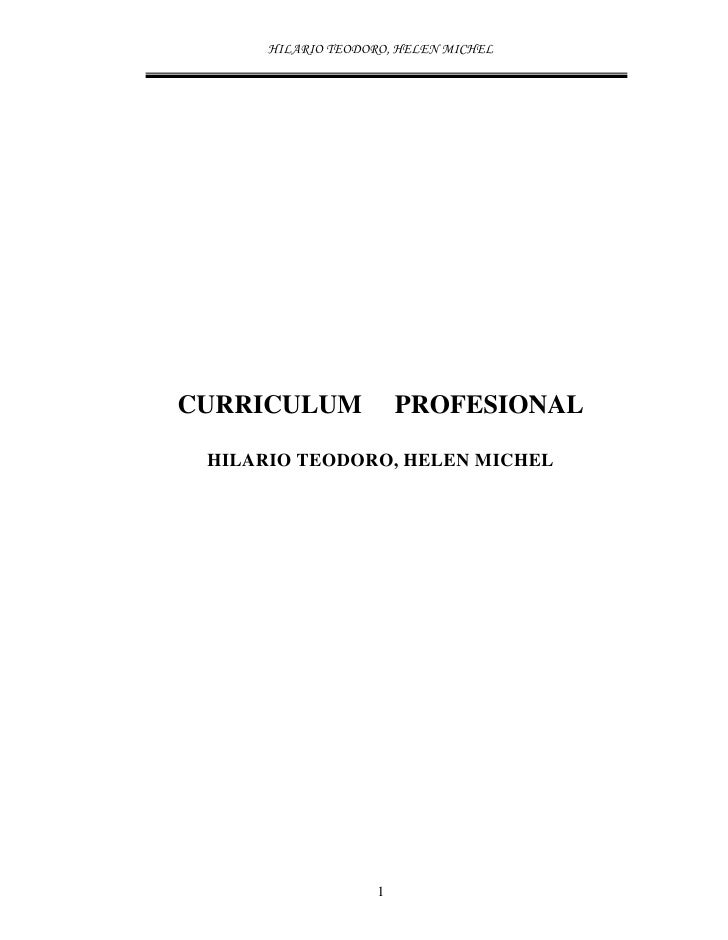 CURRICULUM         PROFESIONAL   HILARIO TEODORO, HELEN MICHEL                    1