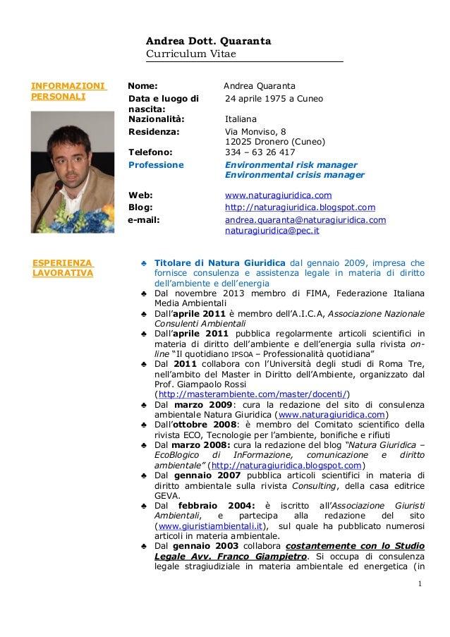 Andrea Dott. Quaranta Curriculum Vitae 1 INFORMAZIONI PERSONALI Nome: Andrea Quaranta Data e luogo di nascita: 24 aprile 1...