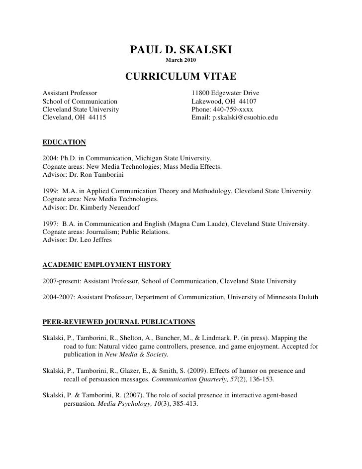 PAUL D. SKALSKI<br />March 2010<br />CURRICULUM VITAE<br />Assistant Professor 11800 Edgewater Drive<br />School of Commun...