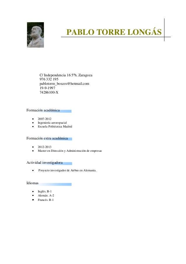 Formación académica 2007-2012 Ingeniería aeroespacial Escuela Politécnica Madrid Formación extra académica 2012-2013 Maste...
