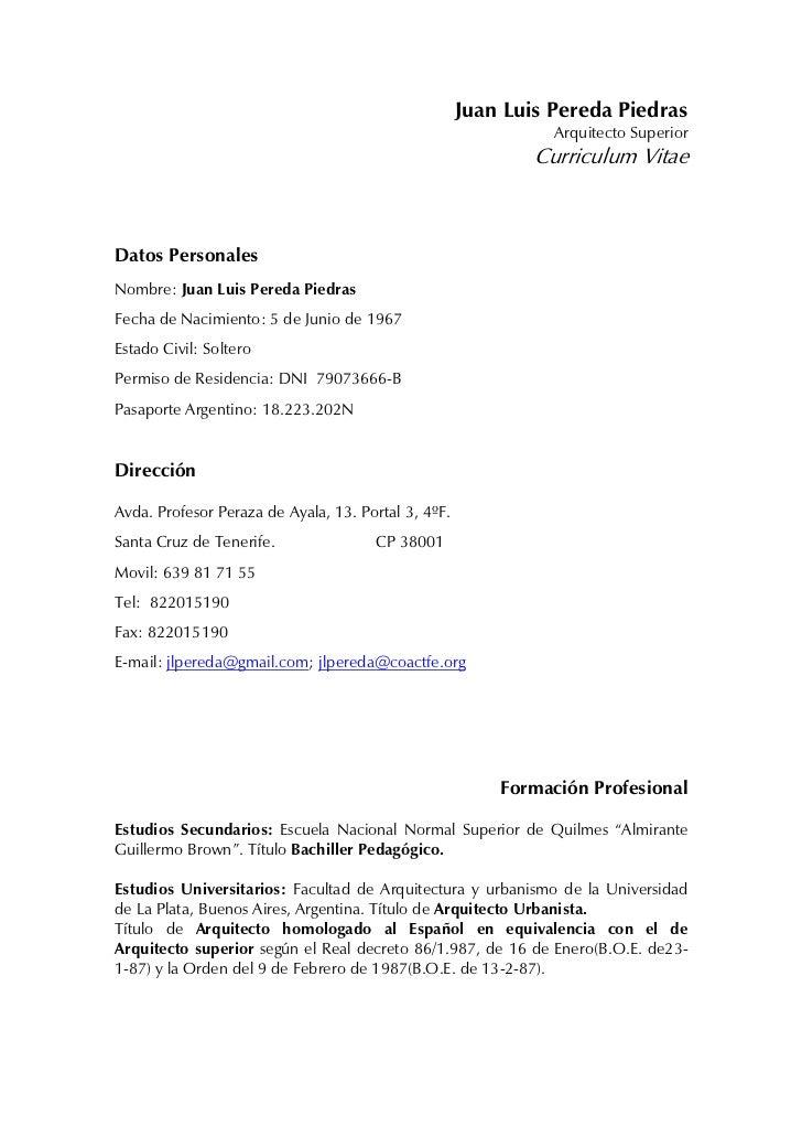 Juan Luis Pereda Piedras                                                               Arquitecto Superior                ...