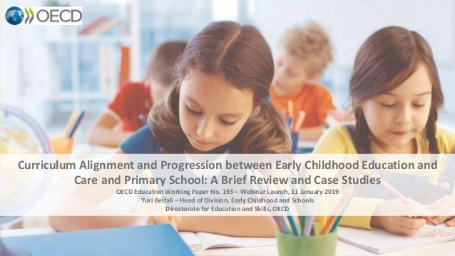 Curriculum Alignment and Progression between Early Childhood Education and Care and Primary School: A Brief Review and Cas...