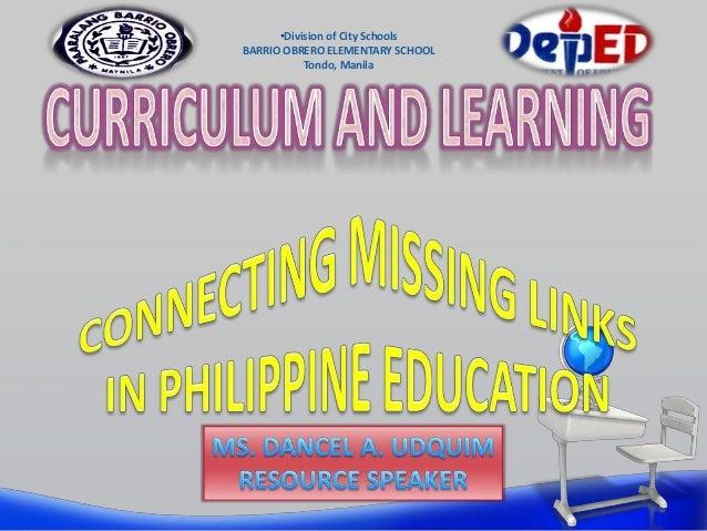 •Division of City SchoolsBARRIO OBRERO ELEMENTARY SCHOOL           Tondo, Manila