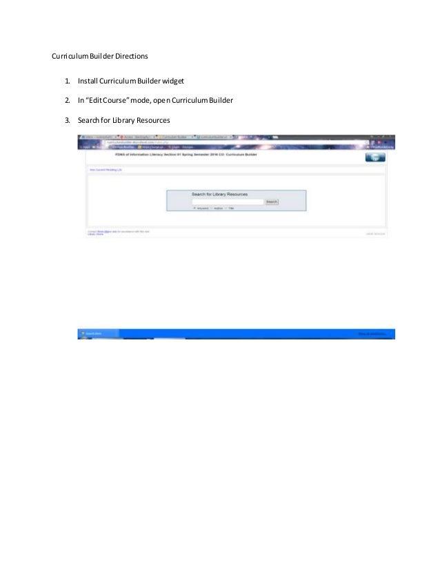 "CurriculumBuilderDirections 1. Install CurriculumBuilderwidget 2. In ""EditCourse""mode,openCurriculumBuilder 3. Searchfor L..."