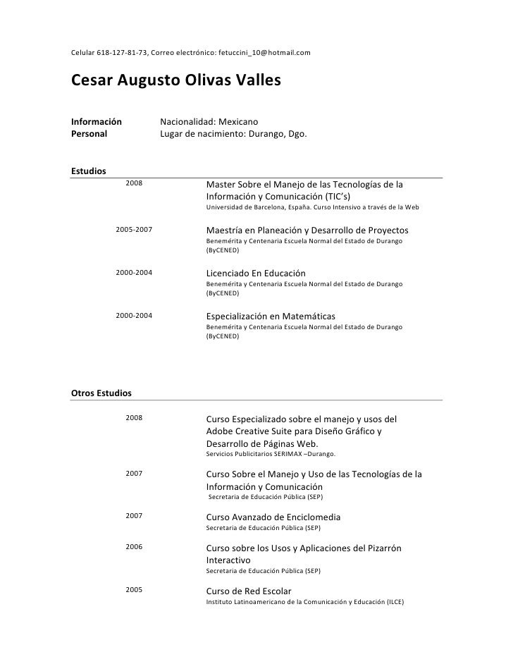Celular618‐127‐81‐73,Correoelectrónico:fetuccini_10@hotmail.com   CesarAugustoOlivasValles                     ...