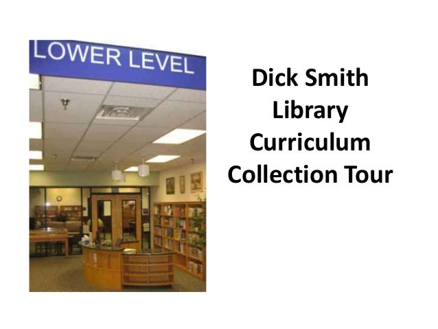 Dick Smith Library Curriculum Collection Tour
