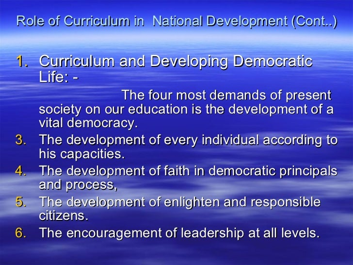 curriculums role in education When it comes to matters of policy, the public tends to look to the federal government to lead the way, but the local governments actually determine educational policy.