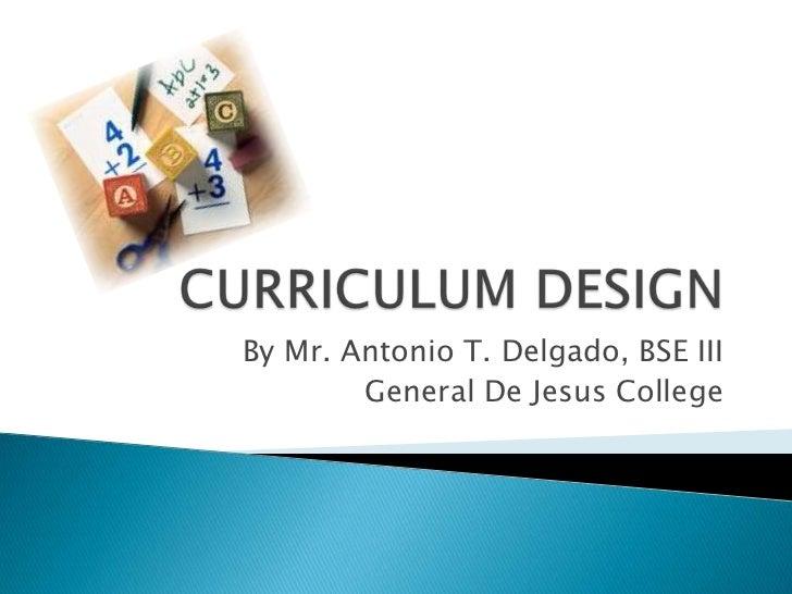 By Mr. Antonio T. Delgado, BSE III        General De Jesus College