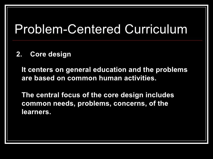 problem centered design life situation core social reconstructions design We believe we have identified the core differences in the systems thinking and design thinking approaches to problem resolution: design thinking methodologies arose from the consideration of products and artifacts.