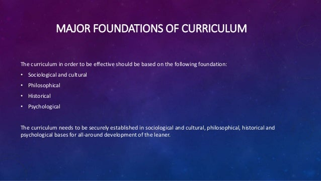 what is the first sociological foundation of curriculum Curriculum vitae (8/17) nancy foner russell sage foundation sociological association for not just black and white, 2005.