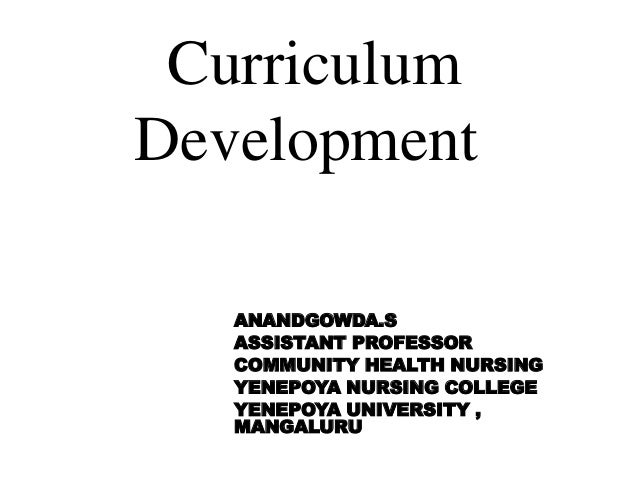 Curriculum development-Nursing education 1st year M.Sc Nursing