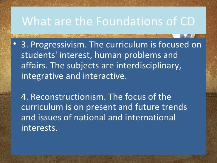 """progressivism in philippine educational system Progressivism is the educational philosophy of the """"liberal"""" and it is grounded in the """"pure"""" philosophy of man lived his way into this system of thinking."""
