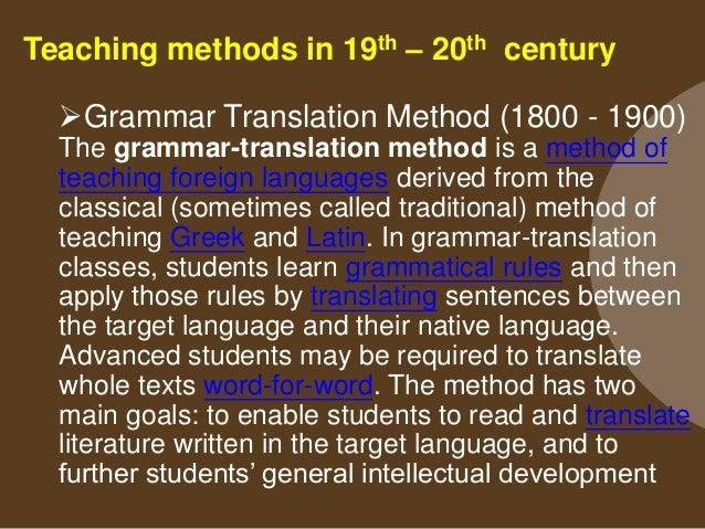 Teaching methods in 19th – 20th century Direct Method (1890 - 1930) The direct method of teaching was developed as a resp...
