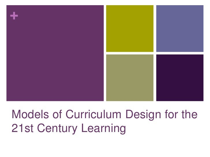 curriculum development models for 21st century learning