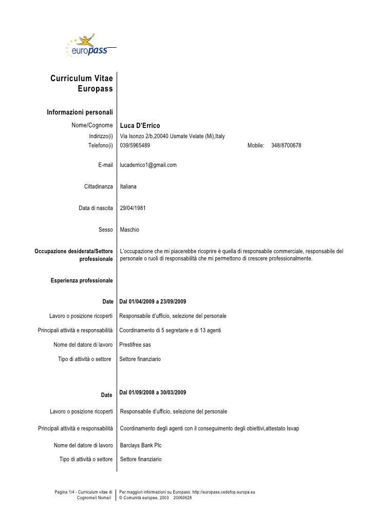 Curriculum Vitae               Europass       Informazioni personali                   Nome/Cognome              Luca D'Er...