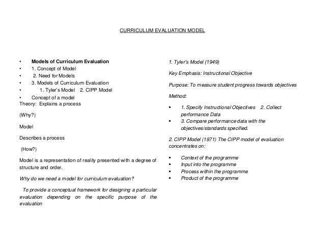CURRICULUM EVALUATION MODEL  • Models of Curriculum Evaluation • 1. Concept of Model • 2. Need for Models • 3. Models of C...