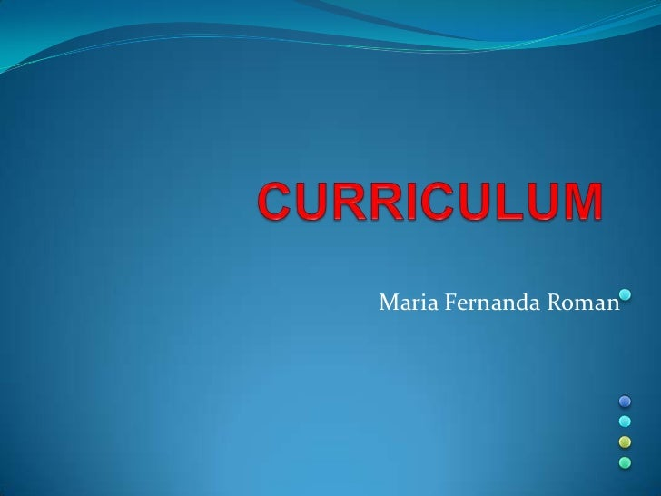 Maria Fernanda Roman<br />CURRICULUM<br />