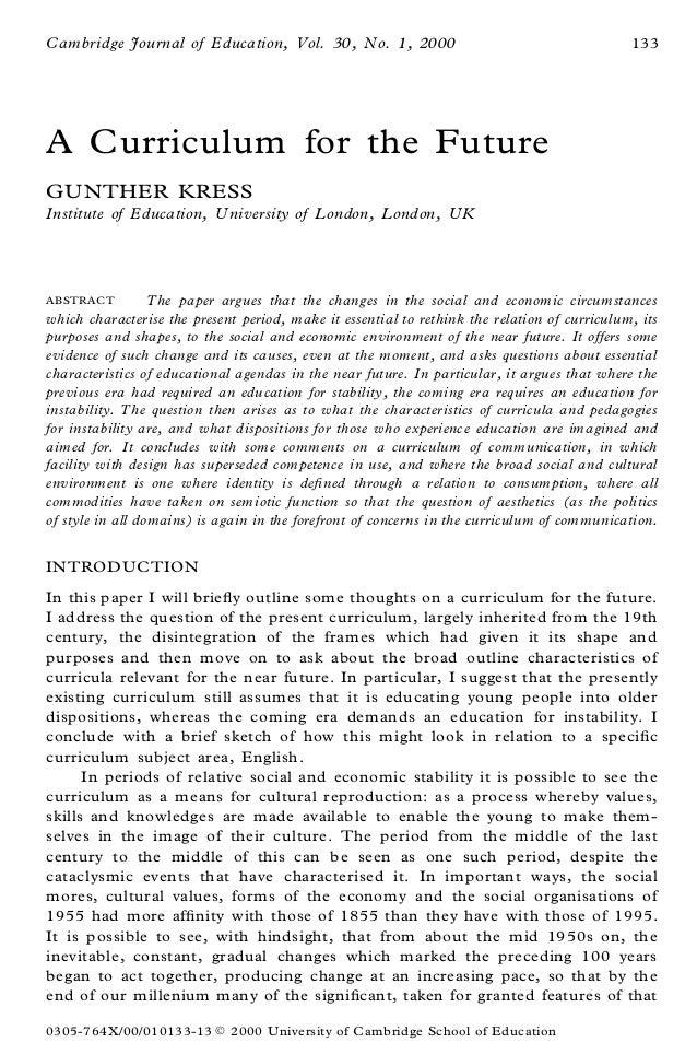 Cambridge Journal of Education, Vol. 30, No. 1, 2000                                          133A Curriculum for the Futu...