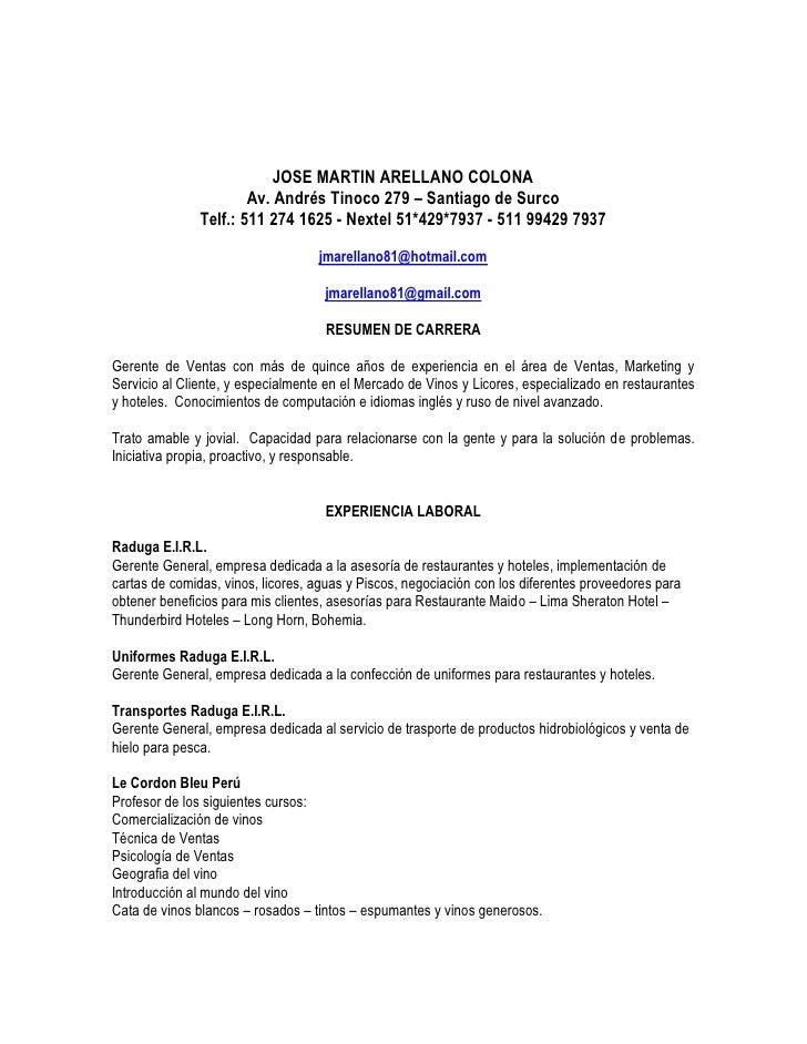JOSE MARTIN ARELLANO COLONA                        Av. Andrés Tinoco 279 – Santiago de Surco                Telf.: 511 274...