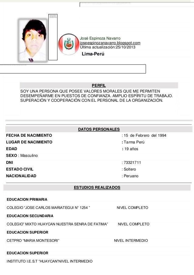 José Espinoza Navarro joseespinozanavarro.blogspot.com Última actualización:25/10/2013  Lima-Perú  PERFIL SOY UNA PERSONA ...