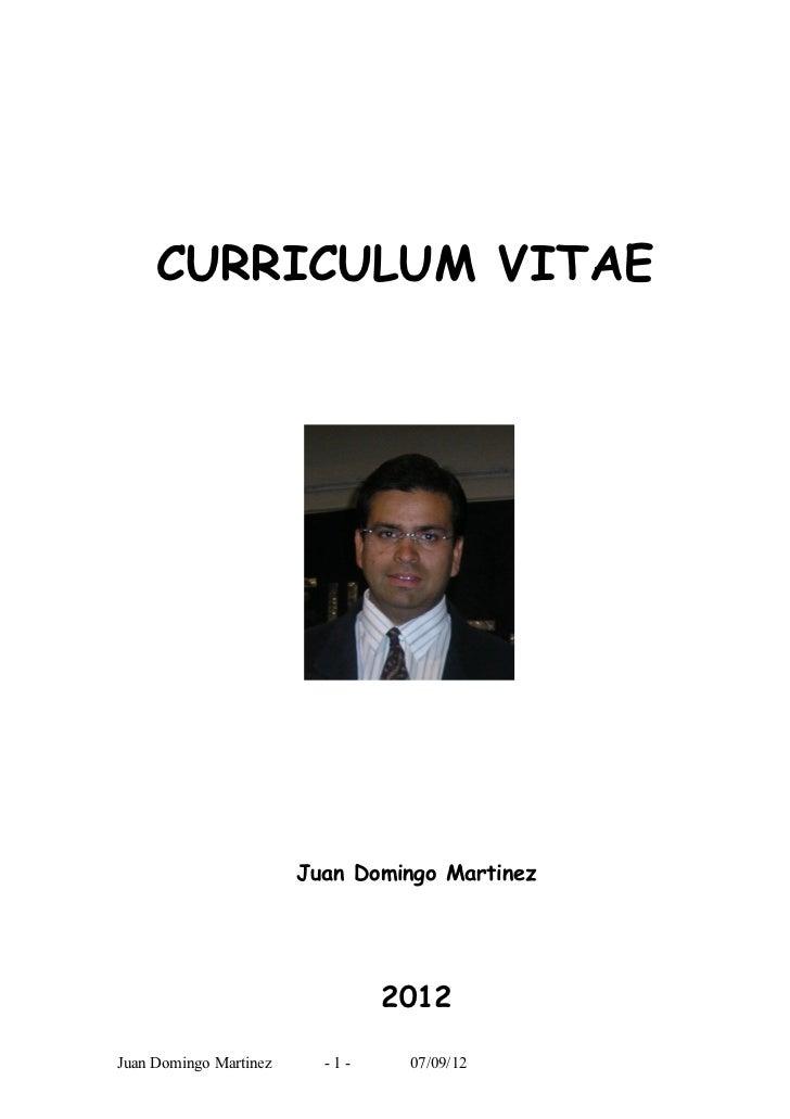 CURRICULUM VITAE                        Juan Domingo Martinez                                2012Juan Domingo Martinez    ...