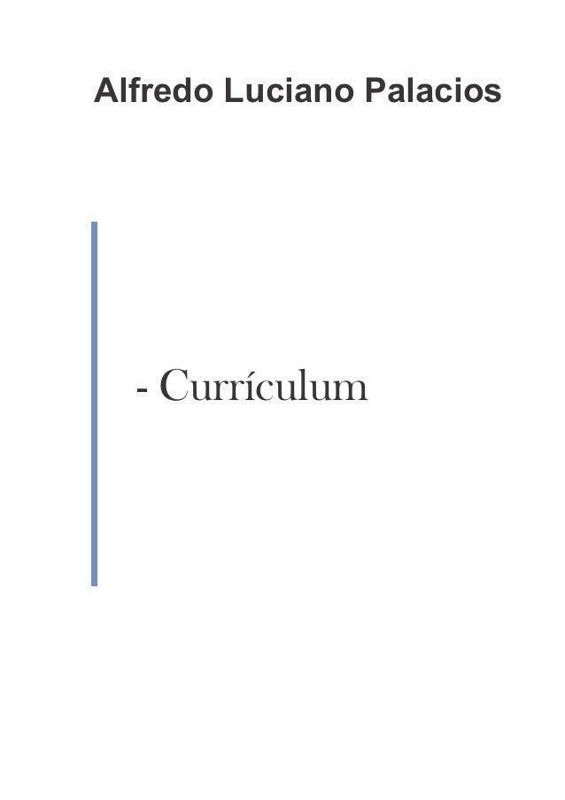 Alfredo Luciano Palacios  - Currículum